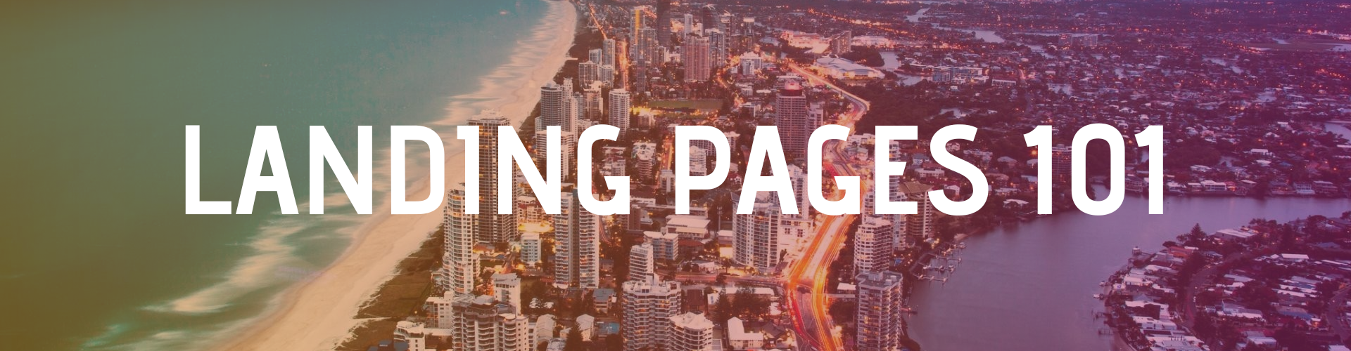 How To Make A Landing Page That Works