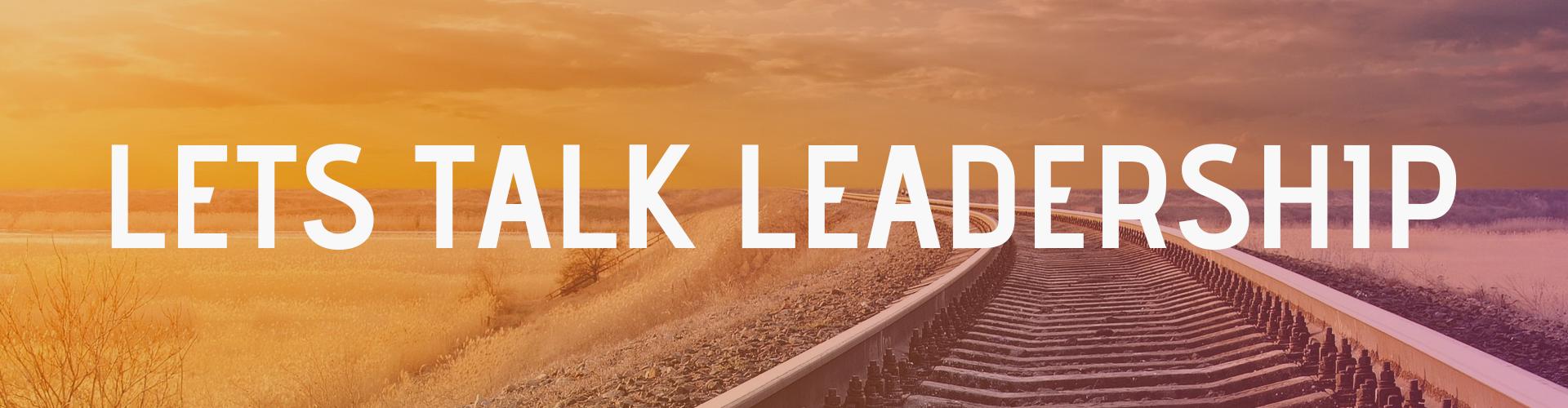 Let´s Talk Leadership